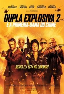 Dupla explosiva 2 e a primeira-dama do crime
